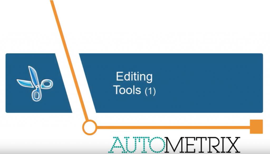 Autometrix Editing Tools 1